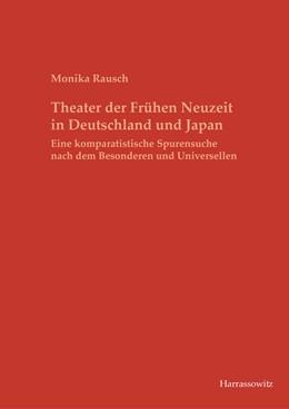 Abbildung von Rausch | Theater der Frühen Neuzeit in Deutschland und Japan | 1. Auflage | 2017 | beck-shop.de