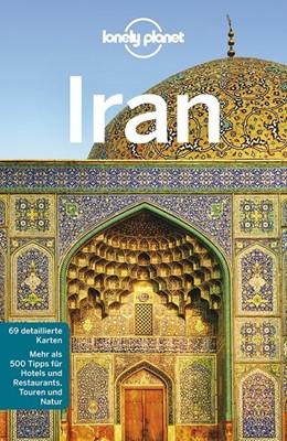 Abbildung von Richmond / Carillet / Elliot | Lonely Planet Reiseführer Iran | 1. Auflage | 2017