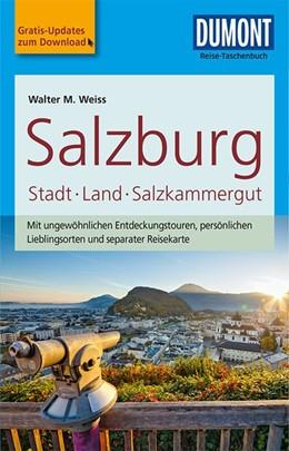 Abbildung von Weiss | DuMont Reise-Taschenbuch Reiseführer Salzburg, Stadt, Land, Salzkammergut | 4. Auflage | 2017 | beck-shop.de