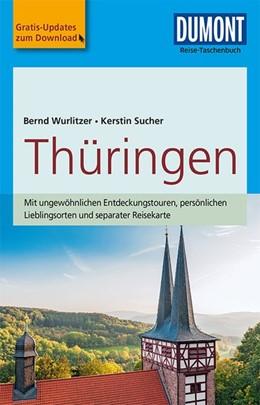 Abbildung von Wurlitzer / Sucher   DuMont Reise-Taschenbuch Reiseführer Thüringen   4. Auflage   2017   mit Online-Updates als Gratis-...
