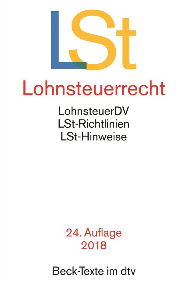 Lohnsteuerrecht: LSt | 24. Auflage, 2018 | Buch (Cover)