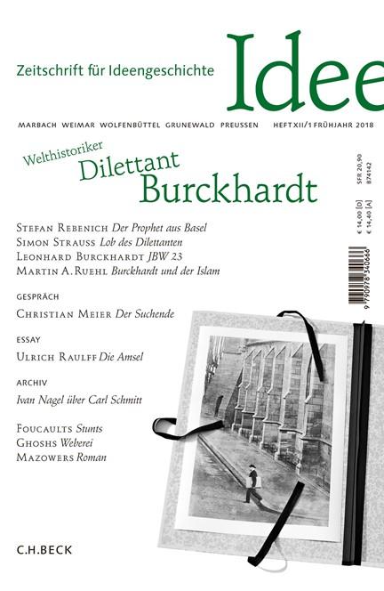 Cover: , Zeitschrift für Ideengeschichte Heft XII/1 Frühjahr 2018