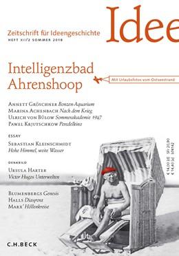 Abbildung von Zeitschrift für Ideengeschichte Heft XII/2 Sommer 2018 | 2018 | Intelligenzbad Ahrenshoop