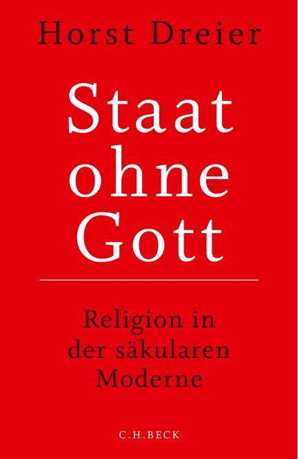 Cover: Horst Dreier, Staat ohne Gott