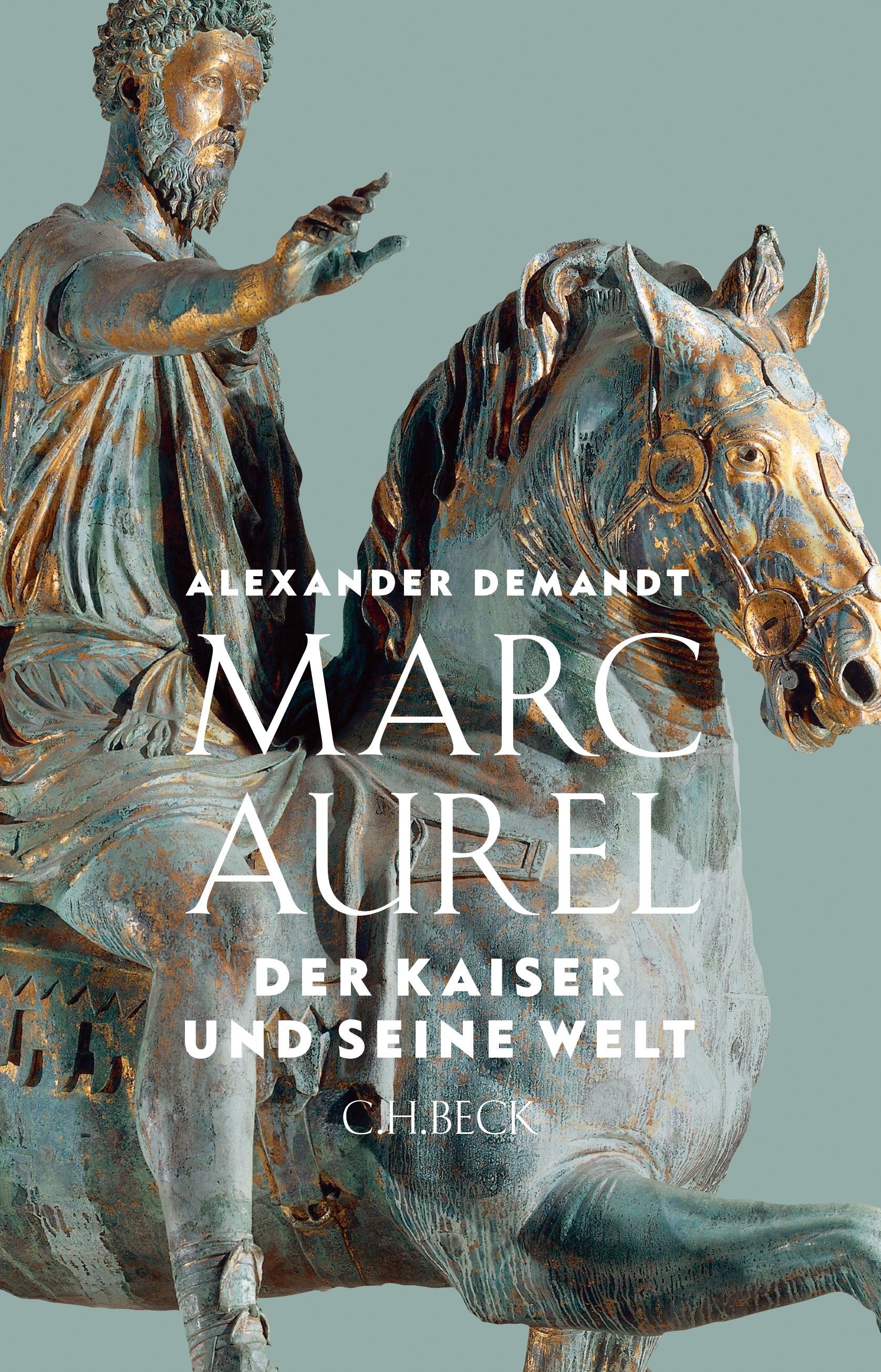 Marc Aurel   Demandt, Alexander, 2018   Buch (Cover)