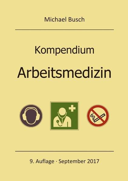 Kompendium Arbeitsmedizin | Busch | 9. Auflage, 2017 | Buch (Cover)