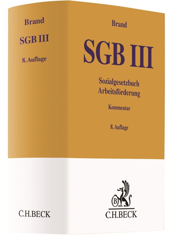 Abbildung von Brand | Sozialgesetzbuch • Arbeitsförderung SGB III | 8. Auflage | 2018