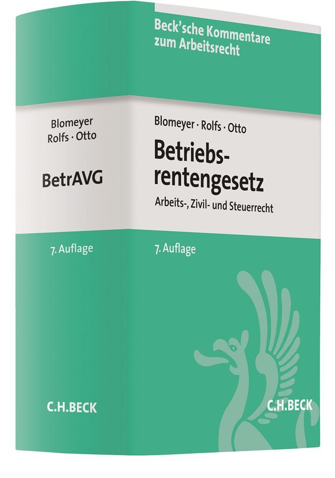 Betriebsrentengesetz: BetrAVG | Blomeyer / Rolfs / Otto | 7., umfassend neu bearbeitete Auflage, 2018 | Buch (Cover)