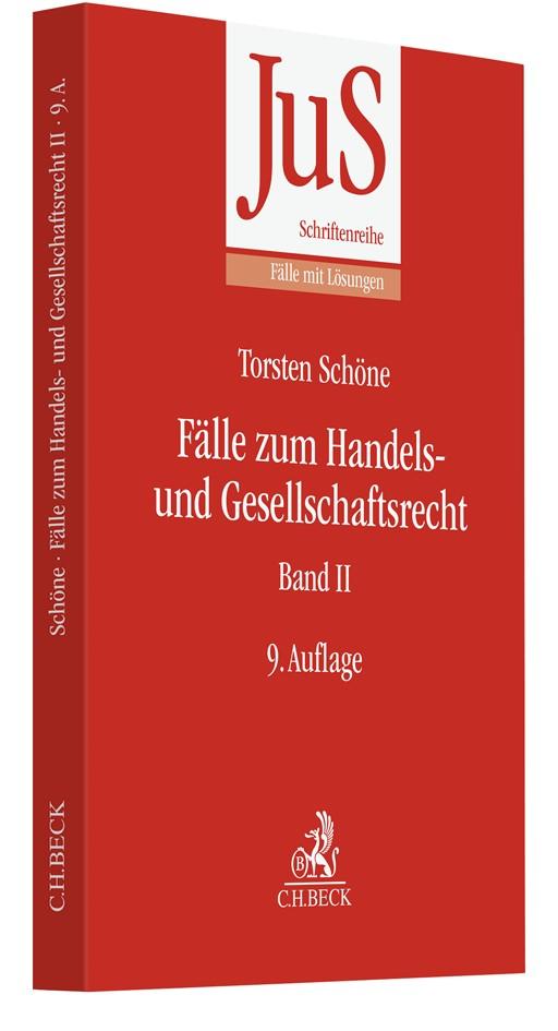 Fälle zum Handels- und Gesellschaftsrecht Band II | Schöne | 9. Auflage, 2019 | Buch (Cover)