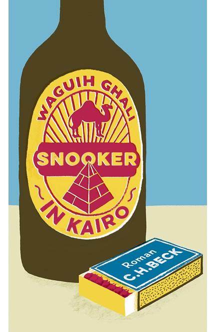 Cover: Waguih Ghali, Snooker in Kairo