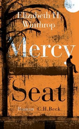Abbildung von Winthrop, Elizabeth Hartley | Mercy Seat | 2. Auflage | 2018 | beck-shop.de