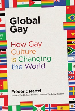 Abbildung von Martel | Global Gay | 2018 | How Gay Culture Is Changing th...