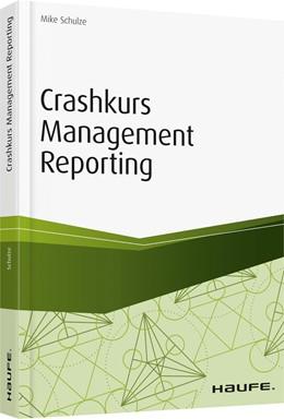 Abbildung von Schulze | Crashkurs Management Reporting | 2019