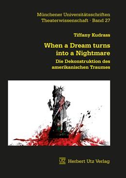 Abbildung von Kudrass | When a Dream turns into a Nightmare | 1. Auflage | 2017 | 27 | beck-shop.de