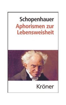 Abbildung von Schopenhauer / Volpi | Aphorismen zur Lebensweisheit | 16., verb. u. erg. Aufl. | 2007 | Herausgegeben von Franco Volpi | 16