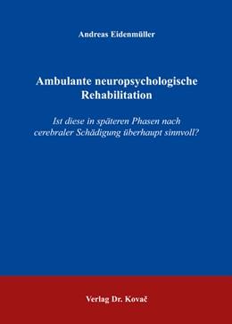 Abbildung von Eidenmüller | Ambulante neuropsychologische Rehabilitation | 2006 | Ist diese in späteren Phasen n... | 17