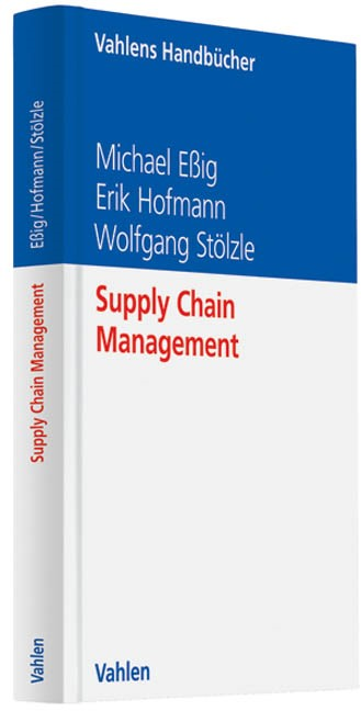 Supply Chain Management | Eßig / Hofmann / Stölzle, 2013 | Buch (Cover)