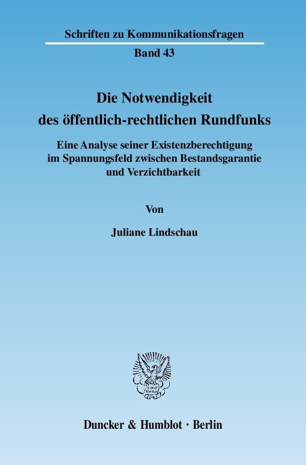 Abbildung von Lindschau | Die Notwendigkeit des öffentlich-rechtlichen Rundfunks. | 2007