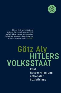 Abbildung von Aly | Hitlers Volksstaat | 1. Auflage | 2013