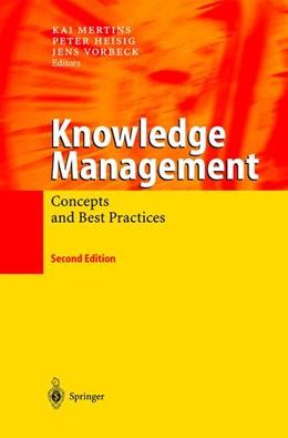 Abbildung von Mertins / Heisig / Vorbeck | Knowledge Management | 2nd ed. | 2003 | Concepts and Best Practices