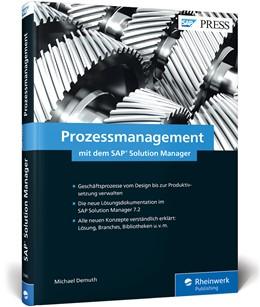 Abbildung von Demuth | Prozessmanagement mit dem SAP Solution Manager | 1. Auflage | 2018 | beck-shop.de