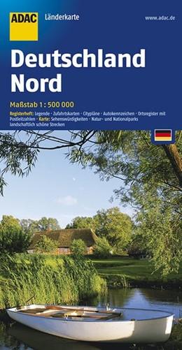 Abbildung von ADAC Länderkarte Deutschland Nord 1 : 500 000 | 15. Auflage, Laufzeit bis 2021 | 2017 | Register: Legende, Zufahrtskar...