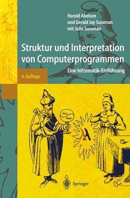 Abbildung von Abelson / Sussman   Struktur und Interpretation von Computerprogrammen   4., durchges. Aufl.   2001   Eine Informatik-Einführung