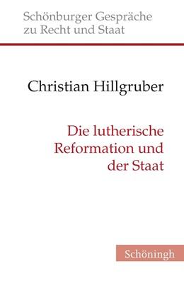Abbildung von Hillgruber | Die lutherische Reformation und der Staat | 1. Auflage 2017 | 2017 | 29