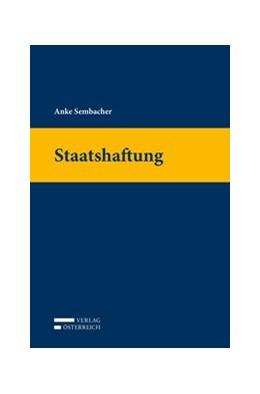 Abbildung von Sembacher | Staatshaftung | 1. Auflage | 2017 | beck-shop.de