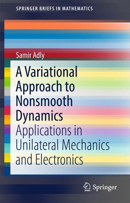 Abbildung von Adly | A Variational Approach to Nonsmooth Dynamics | 2018