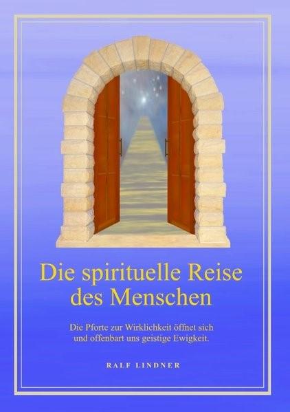 Die spirituelle Reise des Menschen   Lindner, 2017   Buch (Cover)