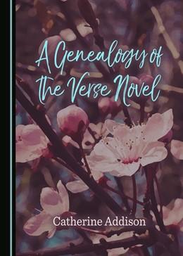 Abbildung von Addison | A Genealogy of the Verse Novel | 2017