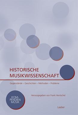 Abbildung von Hentschel   Historische Musikwissenschaft   1. Auflage   2019   2   beck-shop.de