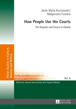 Abbildung von Kurczewski / Fuszara | How People Use the Courts | 1. Auflage | 2017 | beck-shop.de