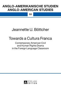 Abbildung von Böttcher   Towards a Cultura Franca   2017   Contemporary American Civil an...