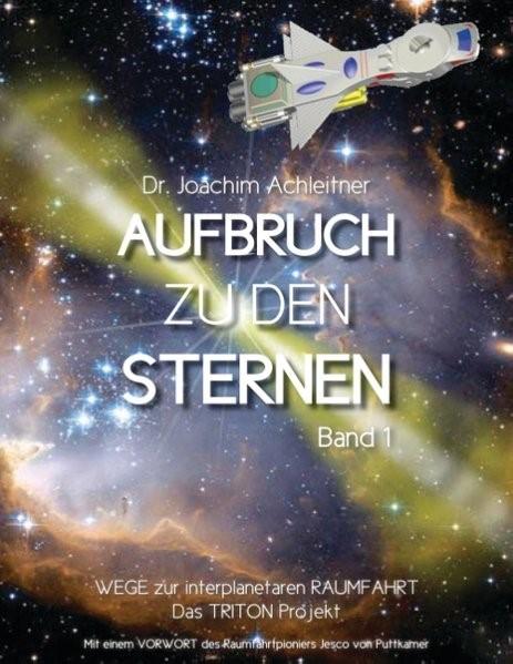 Aufbruch zu den Sternen, Band 1 | Achleitner, 2017 | Buch (Cover)