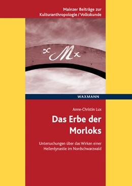 Abbildung von Lux | Das Erbe der Morloks | 1. Auflage | 2017 | beck-shop.de