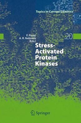 Abbildung von Posas / Nebreda | Stress-Activated Protein Kinases | 1. Auflage | 2008 | 20 | beck-shop.de