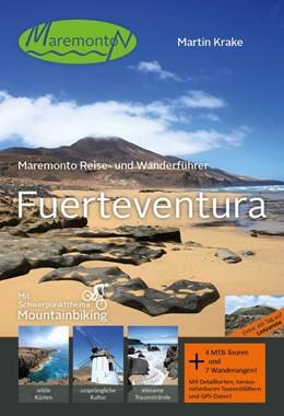 Abbildung von Krake   Maremonto Reise- und Wanderführer: Fuerteventura   1. Auflage   2017   Mit Schwerpunktthema Mountainb...