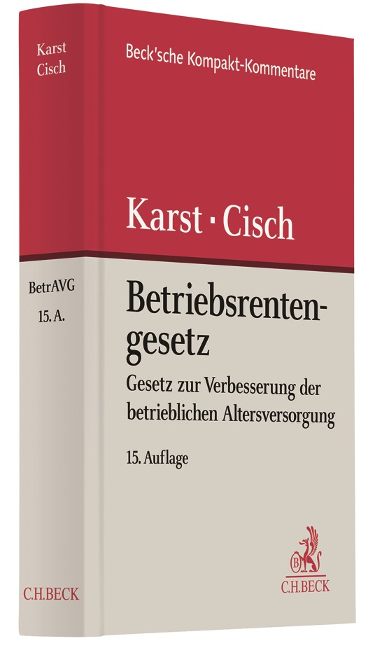 Betriebsrentengesetz: BetrAVG | Karst / Cisch | 15., neu bearbeitete Auflage, 2018 | Buch (Cover)