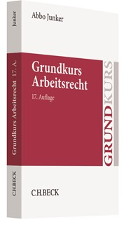 Grundkurs Arbeitsrecht Junker 17 Neu Bearbeitete Auflage 2018