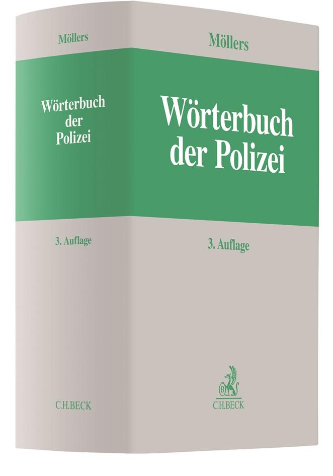 Abbildung von Möllers | Wörterbuch der Polizei | 3., neu bearbeitete und erweiterte Auflage | 2018
