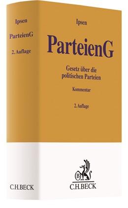 Abbildung von Ipsen | Parteiengesetz: ParteienG | 2. Auflage | 2018 | beck-shop.de