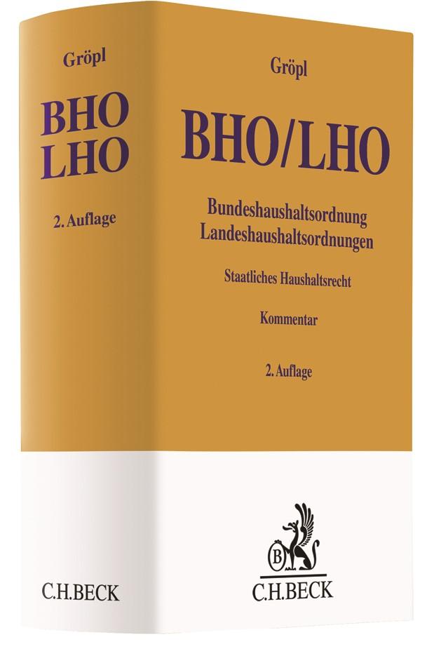 Bundeshaushaltsordnung / Landeshaushaltsordnungen: BHO/LHO | Gröpl | 2. Auflage, 2018 | Buch (Cover)