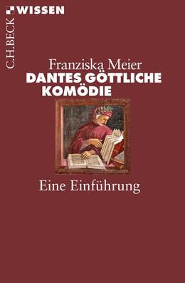 Abbildung von Meier, Franziska | Dantes Göttliche Komödie | 2018 | Eine Einführung | 2880