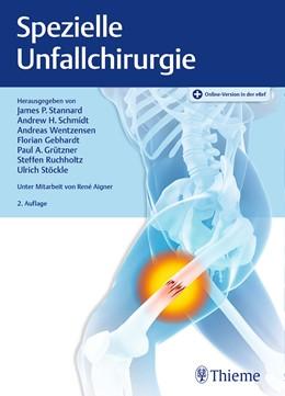Abbildung von Stannard / Schmidt | Spezielle Unfallchirurgie | 2. Auflage | 2020 | beck-shop.de