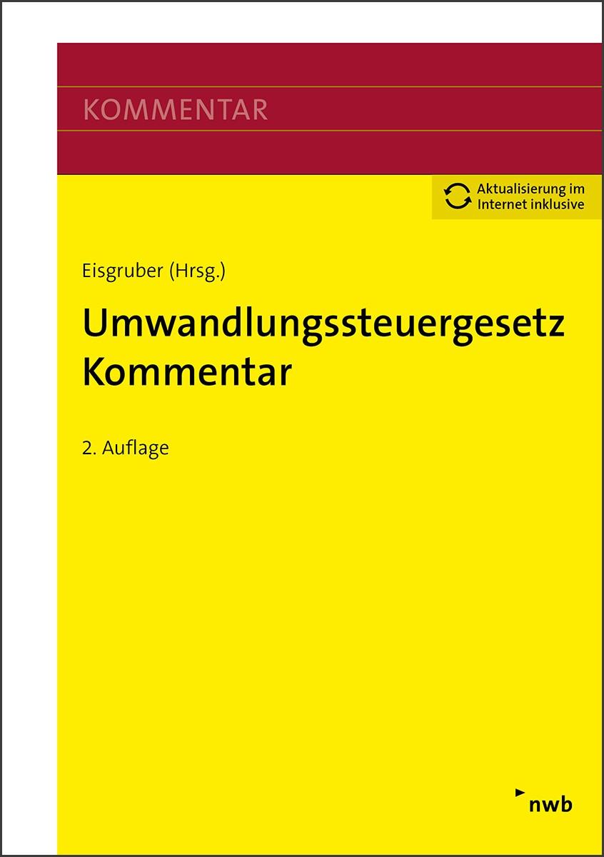 Umwandlungssteuergesetz Kommentar | Eisgruber (Hrsg.) | 2. Auflage, 2018 | Buch (Cover)