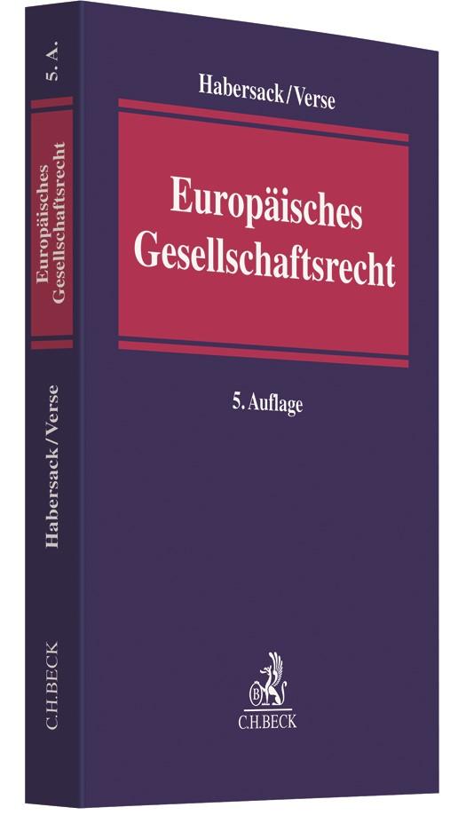 Abbildung von Habersack / Verse | Europäisches Gesellschaftsrecht | 5. Auflage | 2019