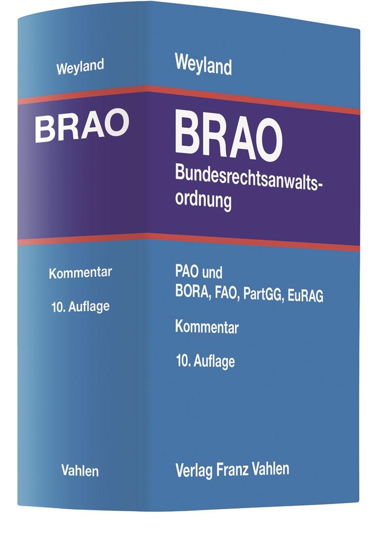 Bundesrechtsanwaltsordnung: BRAO | Feuerich / Weyland | 10. Auflage, 2019 | Buch (Cover)