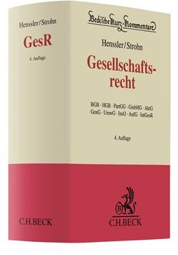 Abbildung von Henssler / Strohn | Gesellschaftsrecht | 4. Auflage | 2019 | BGB, HGB, PartGG, GmbHG, AktG,... | Band 62